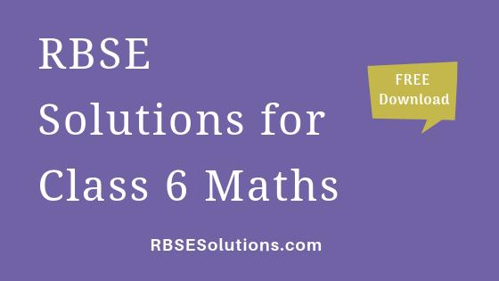 RBSE Solutions for Class 6 Maths गणित