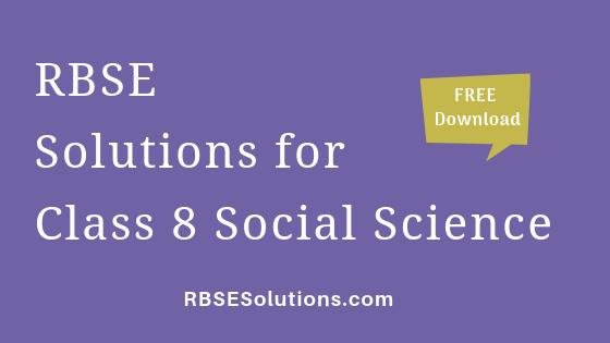 RBSE Solutions for Class 8 Social Science सामाजिक विज्ञान