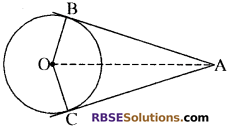 RBSE Solutions for Class 10 Maths Chapter 13 वृत्त एवं स्पर्श रेखा Additional Questions 2