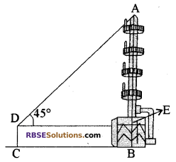 RBSE Solutions for Class 10 Maths Chapter 8 ऊँचाई और दूरी Additional Questions 17