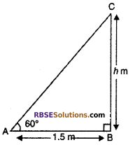 RBSE Solutions for Class 10 Maths Chapter 8 Height and Distance Additional Questions 5