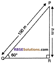 RBSE Solutions for Class 10 Maths Chapter 8 Height and Distance Additional Questions 6