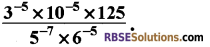 RBSE Solutions for Class 8 Maths Chapter 3 Powers and Exponents Additional Questions 12