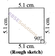 RBSE Solutions for Class 8 Maths Chapter 7 Construction of Quadrilaterals Ex 7.3 img-9