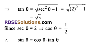 RBSE Solutions for Class 9 Maths Chapter 14 Trigonometric Ratios of Acute Angles Ex 14.2 - 16