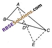RBSE Solutions for Class 9 Maths Chapter 7 त्रिभुजों की सर्वांगसमता एवं असमिकाएँ Miscellaneous Exercise 17