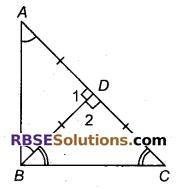 RBSE Solutions for Class 9 Maths Chapter 7 त्रिभुजों की सर्वांगसमता एवं असमिकाएँ Miscellaneous Exercise 18