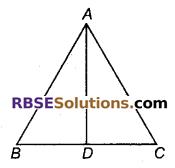 RBSE Solutions for Class 9 Maths Chapter 7 त्रिभुजों की सर्वांगसमता एवं असमिकाएँ Miscellaneous Exercise 21