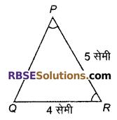 RBSE Solutions for Class 9 Maths Chapter 7 त्रिभुजों की सर्वांगसमता एवं असमिकाएँ Miscellaneous Exercise 4