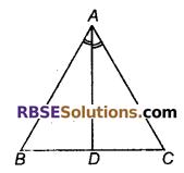 RBSE Solutions for Class 9 Maths Chapter 7 त्रिभुजों की सर्वांगसमता एवं असमिकाएँ Miscellaneous Exercise 5